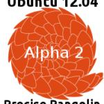 Lanzada la Alpha 2 de Ubuntu Precise Pangolin